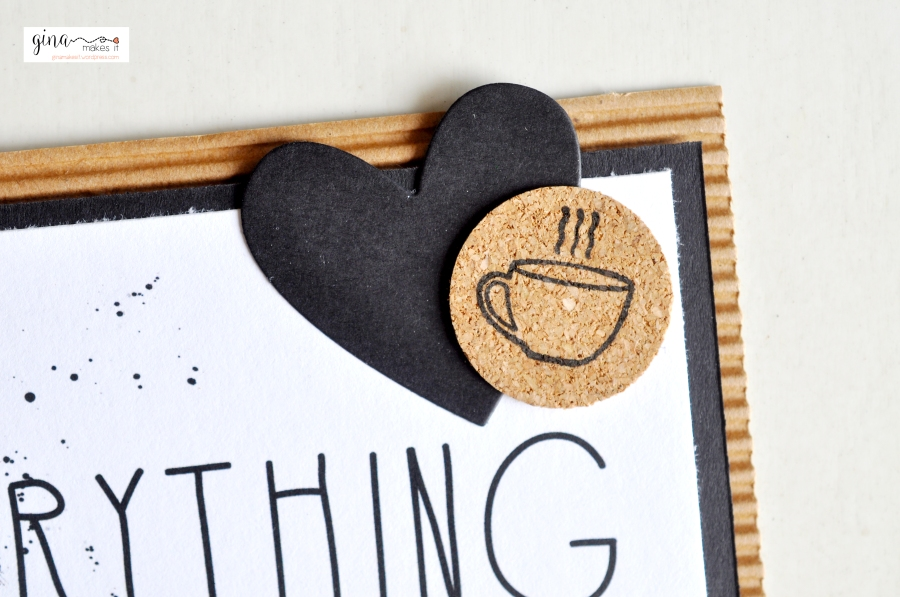 Everything Gets Better WithCoffee